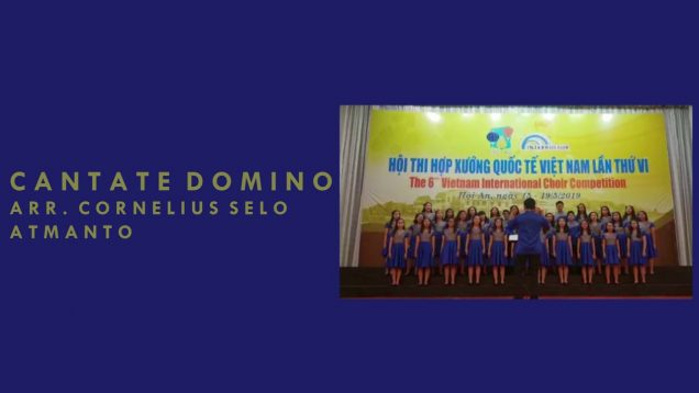 Cantate Domino – 6th Vietnam International Choir Competition
