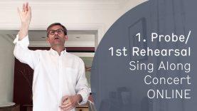 "Sing Along Concert ONLINE – Rehearsal I – ""Selig sind, die da Leid tragen"""